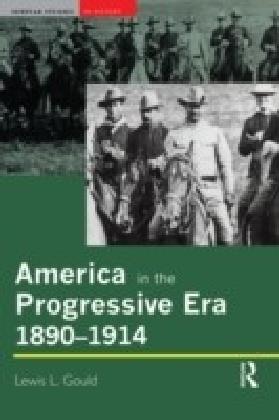 America in the Progressive Era, 1890-1914