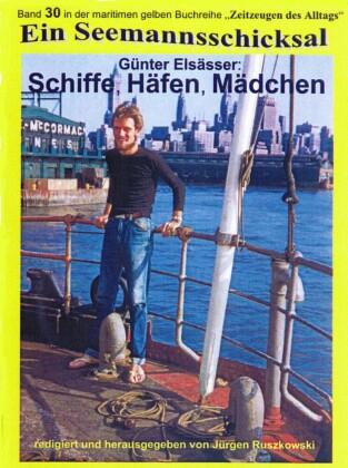 Schiffe, Häfen, Mädchen - Seefahrt 1956 - 1963