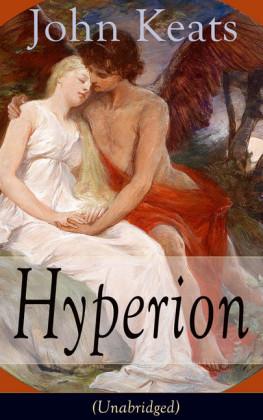 John Keats: Hyperion (Unabridged)