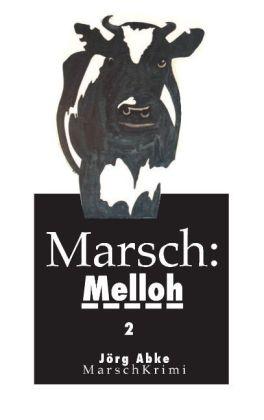 Marsch: Melloh 2