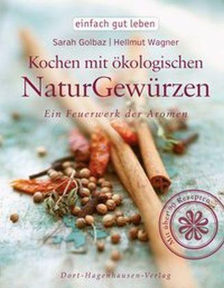 Kochen mit ökologischen Naturgewürzen