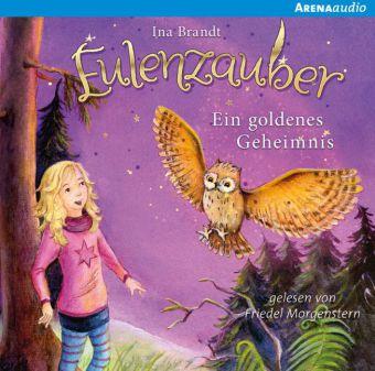 Eulenzauber - Ein goldenes Geheimnis, 2 Audio-CDs