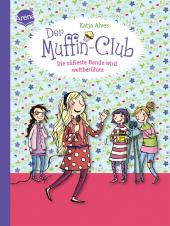 Der Muffin-Club - Die süßeste Bande wird weltberühmt Cover