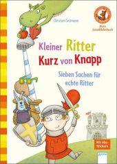 Kleiner Ritter Kurz von Knapp. Sieben Sachen für echte Ritter Cover