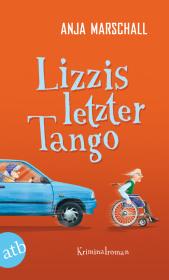 Lizzis letzter Tango