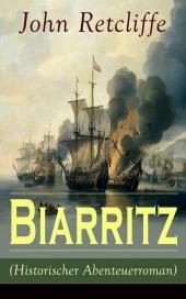Biarritz (Historischer Abenteuerroman)
