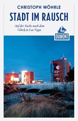 DuMont Reiseabenteuer Stadt im Rausch