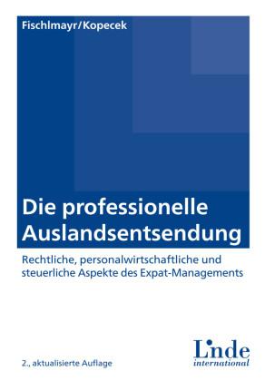 Die professionelle Auslandsentsendung