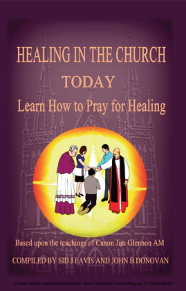 Healing in the Church Today