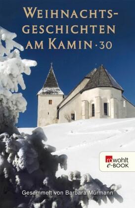 Weihnachtsgeschichten am Kamin 30. Bd.30