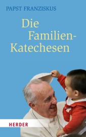 Die Familien-Katechesen Cover