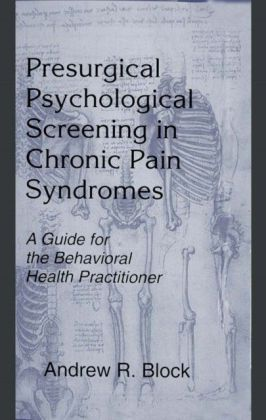 Presurgical Psychological Screening in Chronic Pain Syndromes