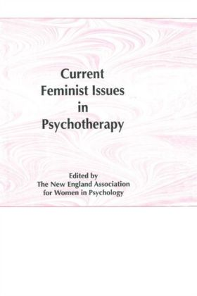 Current Feminist Issues in Psychotherapy
