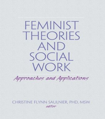 Feminist Theories and Social Work