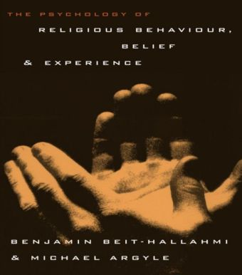 Psychology of Religious Behaviour, Belief and Experience