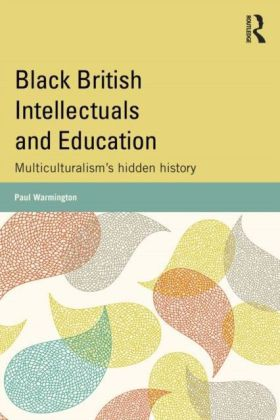Black British Intellectuals and Education