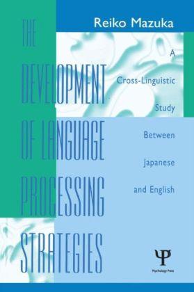 Development of Language Processing Strategies
