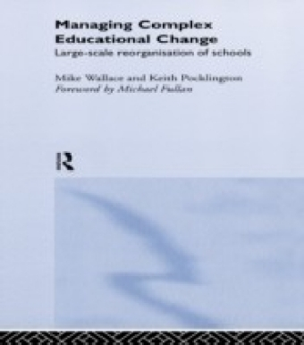 Managing Complex Educational Change