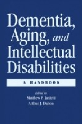 Dementia and Aging Adults with Intellectual Disabilities