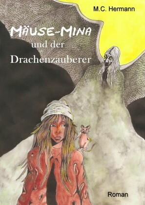 Mäuse-Mina und der Drachenzauberer