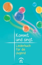 Kommt und singt - Liederbuch für die Jugend Cover
