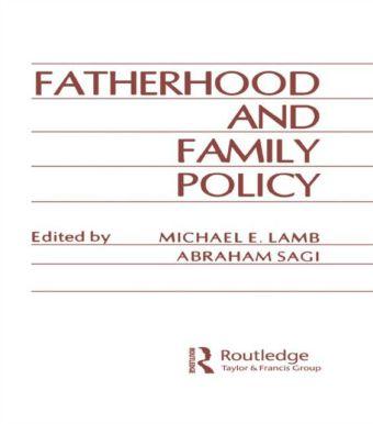 Fatherhood and Family Policy