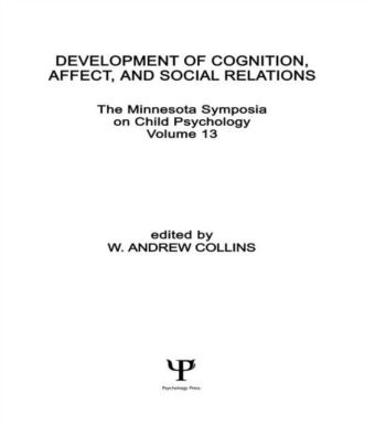 Development of Cognition, Affect, and Social Relations