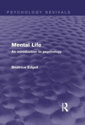 Mental Life (Psychology Revivals)