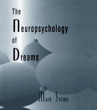 Neuropsychology of Dreams