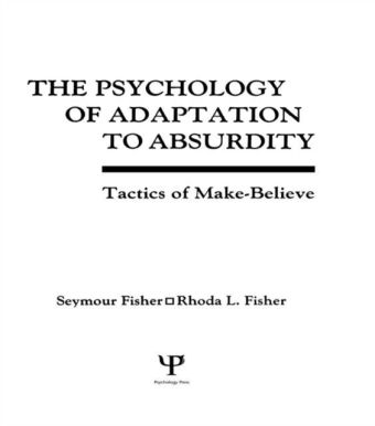 Psychology of Adaptation To Absurdity