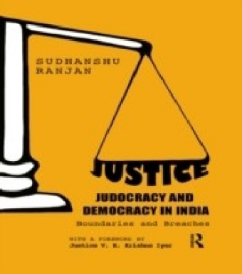 Justice, Judocracy and Democracy in India