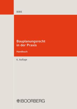 Bauplanungsrecht in der Praxis - Handbuch