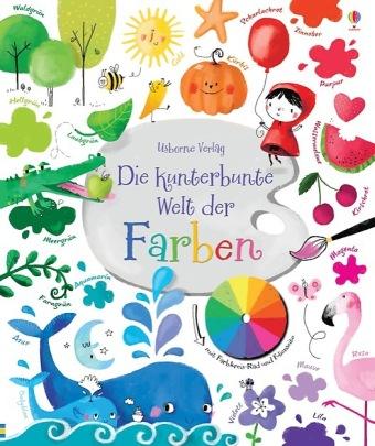 Cover des Mediums: Die kunterbunte Welt der Farben