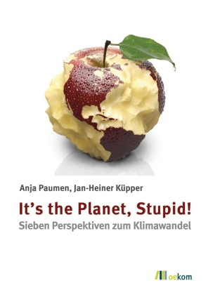 It's the Planet, Stupid!