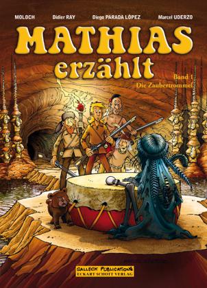 Mathias erzählt - Die Zaubertrommel