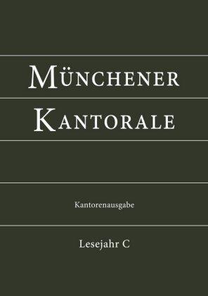 Münchener Kantorale: Lesejahr C, Kantorenausgabe