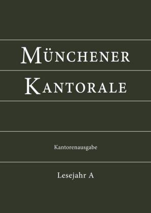 Münchener Kantorale: Lesejahr A, Kantorenausgabe