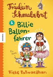 Fräulein Schmalzbrot & Billie Ballonfahrer