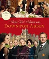 Hinter den Kulissen von Downton Abbey Cover