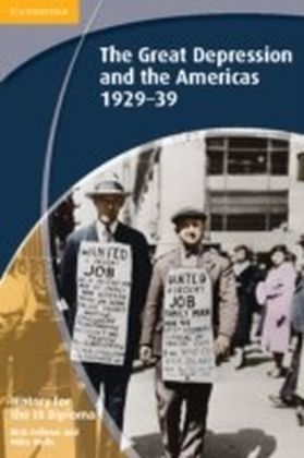 History for the IB Diploma: The Great Depression and the Americas 1929-39