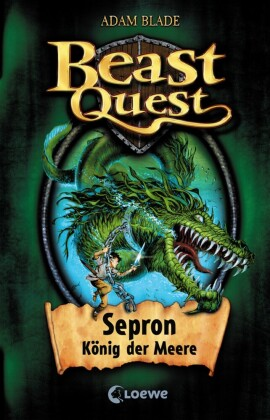 Beast Quest 2 - Sepron, König der Meere