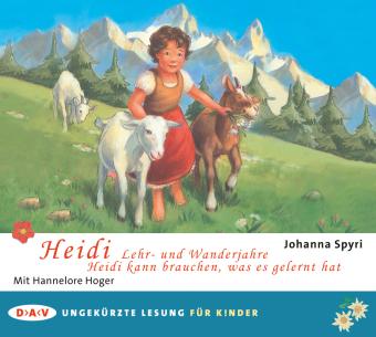 Heidi - Lehr- und Wanderjahre / Heidi kann brauchen, was es gelernt hat, 2 Audio-CDs
