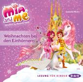 Mia and me - Weihnachten bei den Einhörnern, 1 Audio-CD Cover