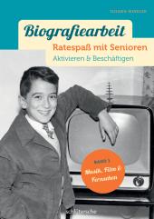 Biografiearbeit - Ratespaß mit Senioren - Musik, Film & Fernsehen Cover
