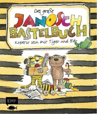 Das große Janosch-Bastelbuch