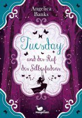 Tuesday und der Ruf des Silberfadens Cover