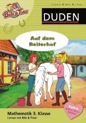 Mathematik 3. Klasse - Bibi & Tina - Auf dem Reiterhof Cover