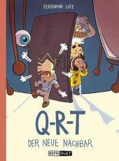 Q-R-T: Der neue Nachbar