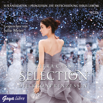 Selection - Die Kronprinzessin, 4 Audio-CDs