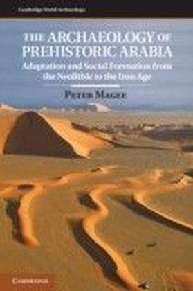 Archaeology of Prehistoric Arabia